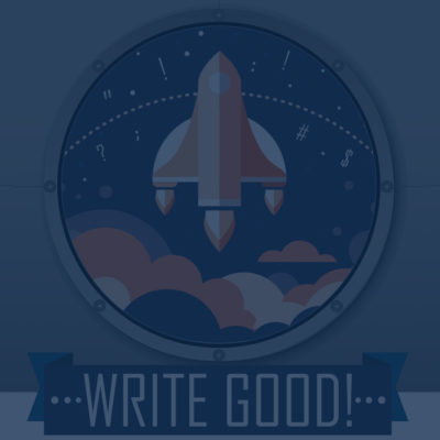 The Latest - Write Good